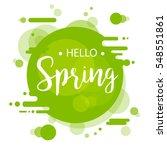 hello spring lettering design.... | Shutterstock .eps vector #548551861
