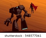 superhero facing giant robot.  | Shutterstock .eps vector #548577061