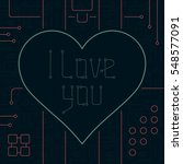 i love you day greeting card.... | Shutterstock .eps vector #548577091