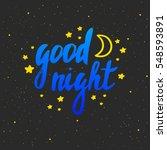 good night lettering. hand...   Shutterstock .eps vector #548593891