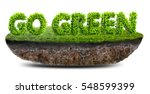 go green concept 3d illustration | Shutterstock . vector #548599399