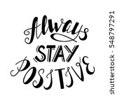 always stay positive. positive... | Shutterstock .eps vector #548797291