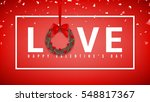 happy valentine's day greeting... | Shutterstock .eps vector #548817367