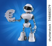 robot   3d illustration | Shutterstock . vector #548880379