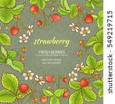 strawberry fruits and flowers... | Shutterstock .eps vector #549219715