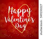 happy valentines day hand... | Shutterstock .eps vector #549233227