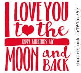the phrase i love you to the... | Shutterstock .eps vector #549455797