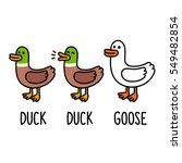 """""""duck  Duck  Goose"""" Funny..."""
