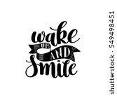 wake up and smile handwritten... | Shutterstock .eps vector #549498451