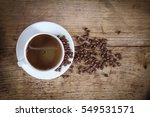 top view black coffee in white... | Shutterstock . vector #549531571