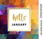 hello january creative ... | Shutterstock .eps vector #549659539
