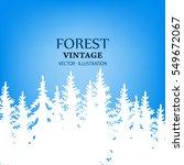 coniferous forest silhouette... | Shutterstock .eps vector #549672067