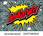 amazing comic speech bubble... | Shutterstock .eps vector #549748504