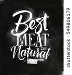 poster lettering best meat is... | Shutterstock .eps vector #549806179