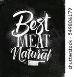 poster lettering best meat is... | Shutterstock .eps vector #549806179
