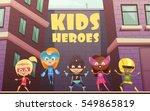 kids superheroes vector... | Shutterstock .eps vector #549865819