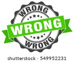 wrong. stamp. sticker. seal.... | Shutterstock .eps vector #549952231