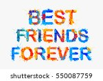 best friends forever. label to... | Shutterstock .eps vector #550087759