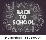 back to school chalk doodle... | Shutterstock .eps vector #550189909