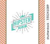 hipster logo concept | Shutterstock .eps vector #550241089