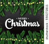 merry christmas. greeting card... | Shutterstock . vector #550272811
