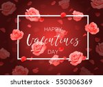 vector happy valentine's day... | Shutterstock .eps vector #550306369