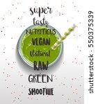 green tasty  fresh  vegan ... | Shutterstock .eps vector #550375339