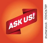 ask us  arrow tag sign. | Shutterstock .eps vector #550426789