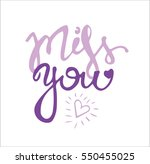 miss you hand drawn lettering   Shutterstock .eps vector #550455025