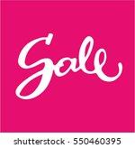 sale hand lettering design...   Shutterstock .eps vector #550460395