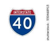 interstate highway 40 road sign | Shutterstock .eps vector #550468915