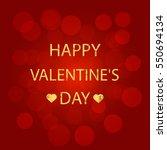 red background happy valentine...   Shutterstock . vector #550694134