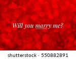 will you marry me  words on red ...   Shutterstock . vector #550882891