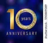 anniversary 10 years number... | Shutterstock .eps vector #550889089