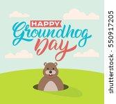 happy groundhog day. lettering... | Shutterstock .eps vector #550917205