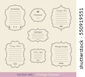 vector set of vintage frames | Shutterstock .eps vector #550919551