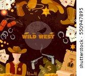 wild west background. cowboy ... | Shutterstock .eps vector #550947895