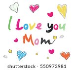 i love you mom doodle colorful... | Shutterstock .eps vector #550972981