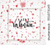 happy valentines day. lettering ... | Shutterstock .eps vector #551073145