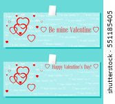 set of banners valentines day... | Shutterstock .eps vector #551185405