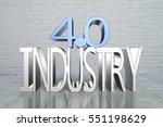industry 4.0 concept. 3d text... | Shutterstock . vector #551198629