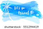travel grunge banner with palm... | Shutterstock .eps vector #551294419