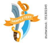 pirate sword with ribbon banner.... | Shutterstock .eps vector #551302345