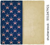 american stars old background.... | Shutterstock . vector #551347921
