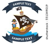ship with black sails. pirate... | Shutterstock .eps vector #551349019
