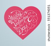 happy valentines day hand...   Shutterstock .eps vector #551374051