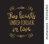 romantic lettering with glitter....   Shutterstock .eps vector #551416561
