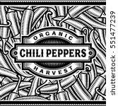 retro chili pepper harvest... | Shutterstock .eps vector #551477239