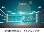 boxing ring with illumination... | Shutterstock .eps vector #551478445