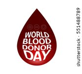 colored blood donation graphic... | Shutterstock .eps vector #551488789